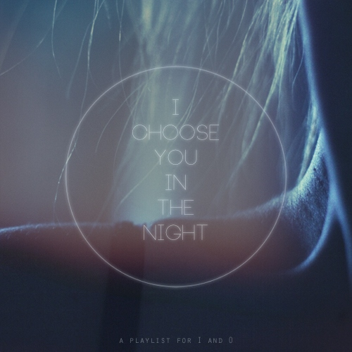 I Choose You in the Night