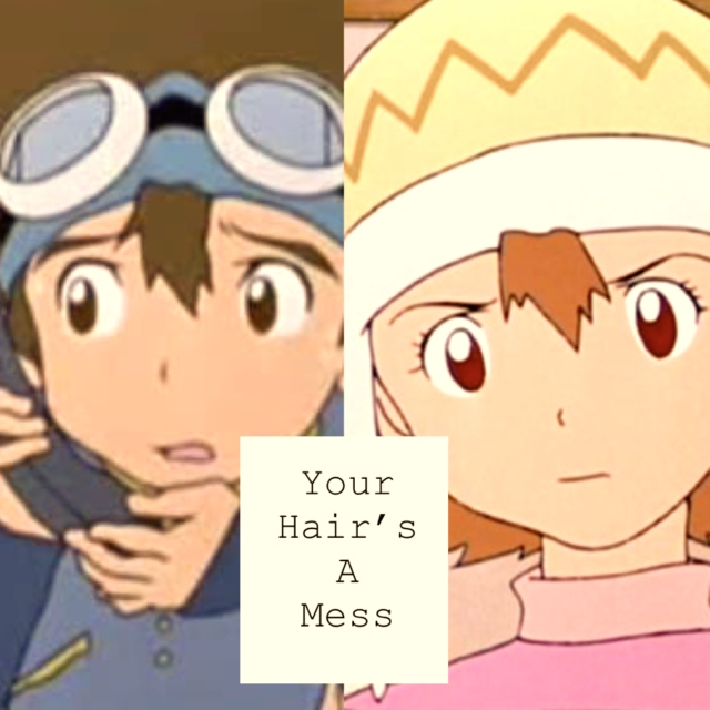 Your Hair's A Mess