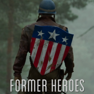 Former Heroes (Quit Too Late)