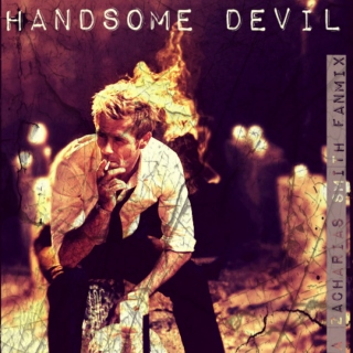 Handsome Devil (A Zacharias Smith Fanmix)