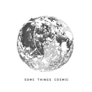 some things cosmic