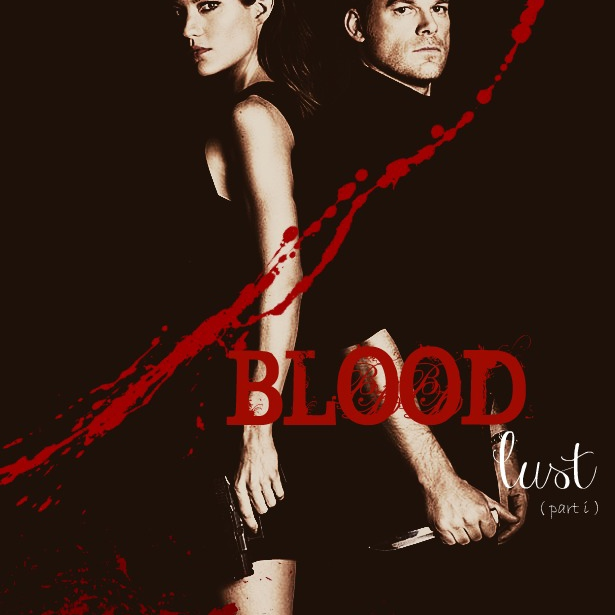 Blood Lust (Part I): A Debster Fan Mix