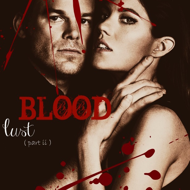 Blood Lust (Part II): A Debster Fan Mix