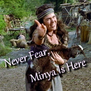 Never Fear, Minya Is Here