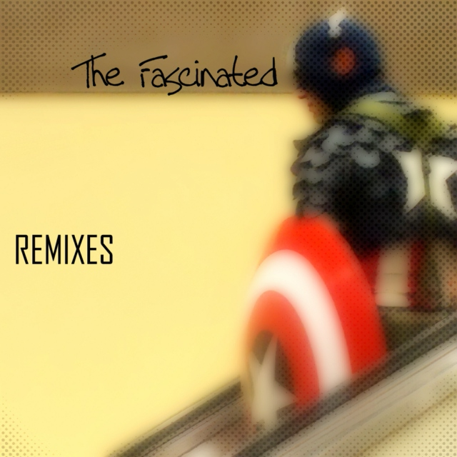 Remixes by The Fascinated