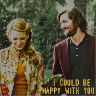 i could be happy with you