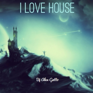 Gatto's Mix 13 - I Love House