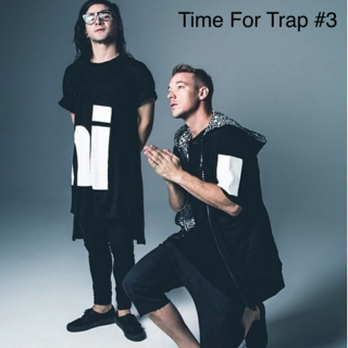 Time For Trap #3