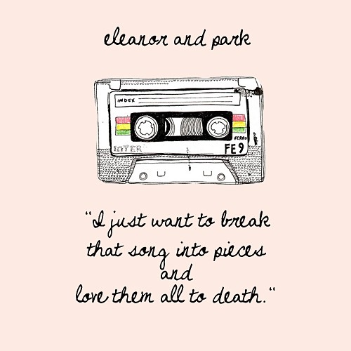 Eleanor and Park <3