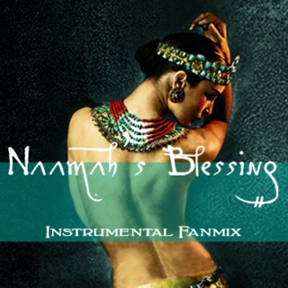 Naamah's Blessing Instrumental Fanmix