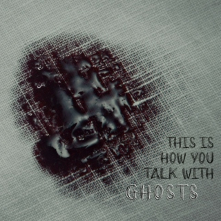 this is how you talk with ghosts