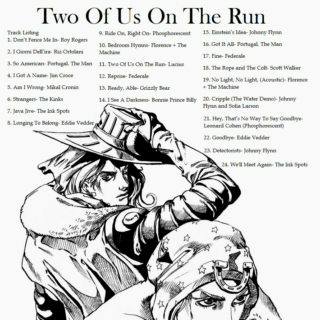 Two Of Us On The Run (Redux)