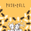 The dance of 'push' and 'pull'