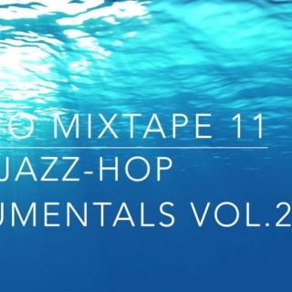 Jazz-Hop Instrumentals Vol.2 - Mixtape 11
