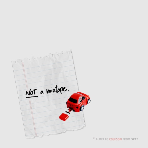 not a mixtape (from skye to coulson)