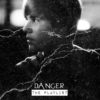 Danger the playlist