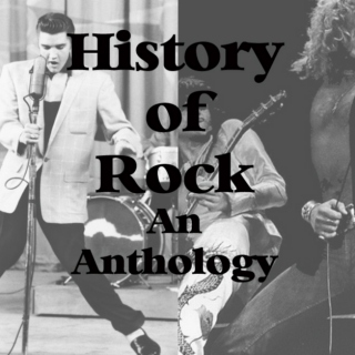 History of Rock: An Anthology