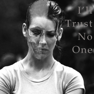 I'll Trust No One