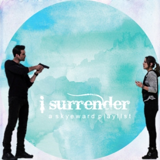 I Surrender - Skyeward