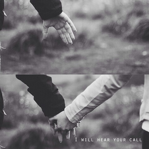 I will hear your call
