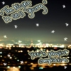 The Night is Still Young-Yuki's Playlist
