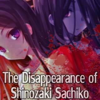 The Disappearance of Shinozaki Sachiko