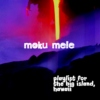 moku mele; a playlist for the big island, hawaii (1.)