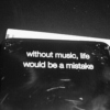 ''music is to me, what oxygen is to you.''