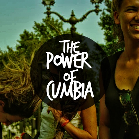 The Power of Cumbia