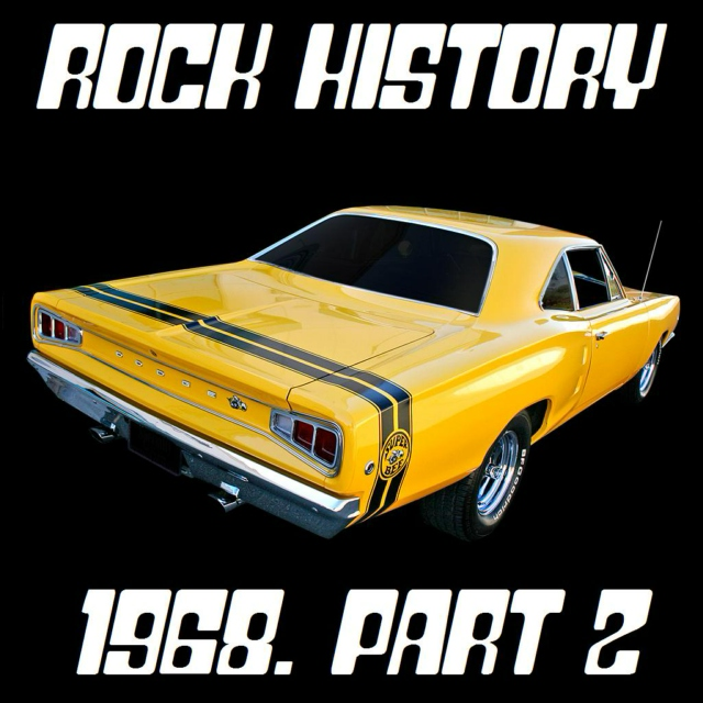 Rock History: 1968. Part Two