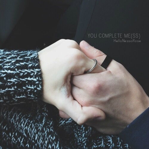 You Complete Me(ss)
