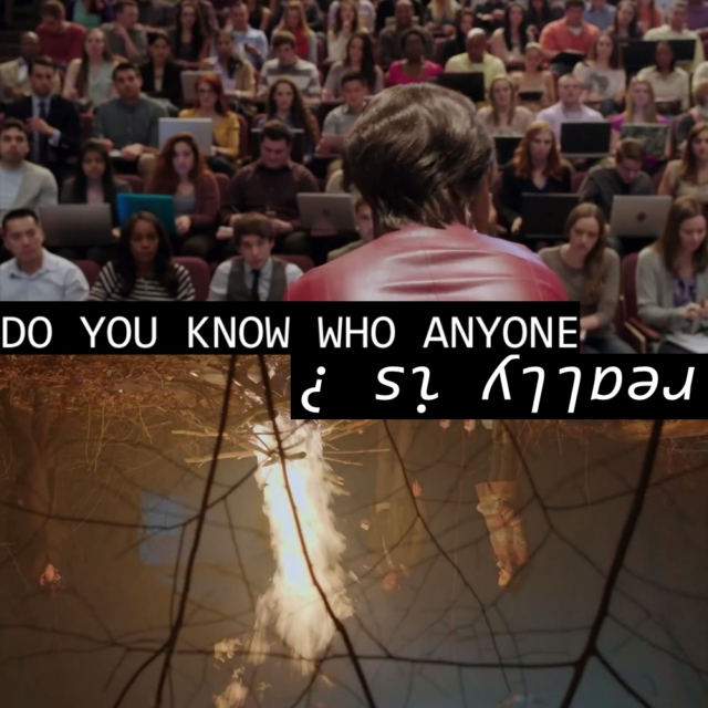 Do you know who anyone really is ?