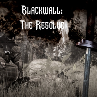Blackwall: The Resolve