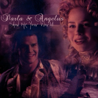 Darla & Angel: Show Me Your World