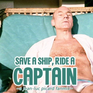 save a ship, ride a captain