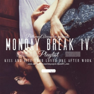 Monday break,kiss and bite with your loved one after work IV