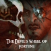 The Devil's Wheel of Fortune