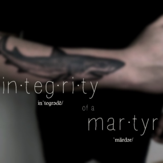 Integrity of a Martyr