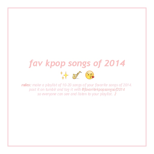 fav kpop songs of 2014