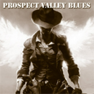 Prospect Valley Blues