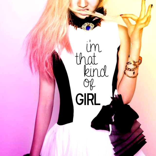 i'm that kind of girl