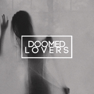 Doomed Lovers