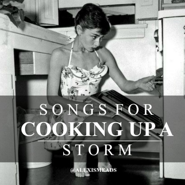 Songs for Cooking up a Storm and Dancing in the Kitchen