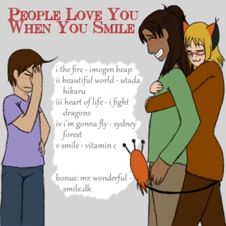 People Love You When You Smile