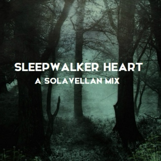 Sleepwalker Heart