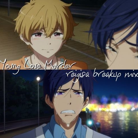 young love murder // reigisa mix