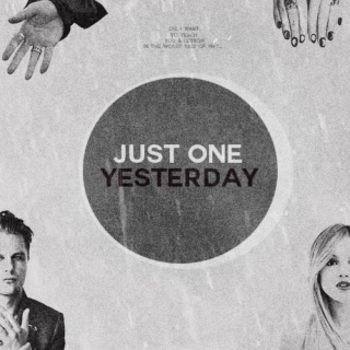 just one yesterday