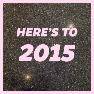 Here's to 2015