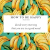 ☀ HOW TO BE HAPPY ☀