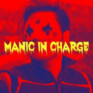 Party Poison: MANIC in Charge
